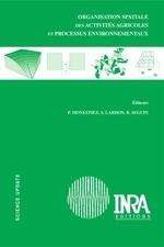 Organisation spatiale des activités agricoles et processus environnementaux  - Monestiez/Lardon - Sylvie Lardon - Bernard Séguin - Pascal Monestiez
