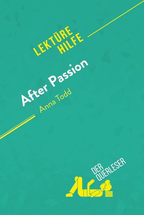 After Passion von Anna Todd (Lektürehilfe)
