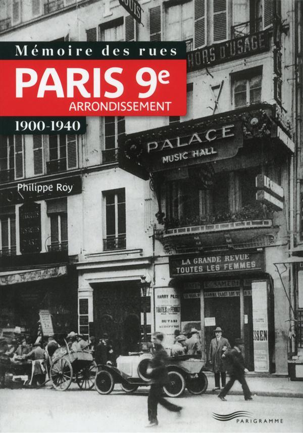 Mémoire des rues ; Paris 9e arrondissement ; 1900-1940