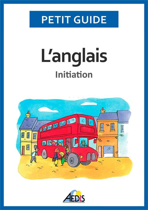 L'anglais ; initiation