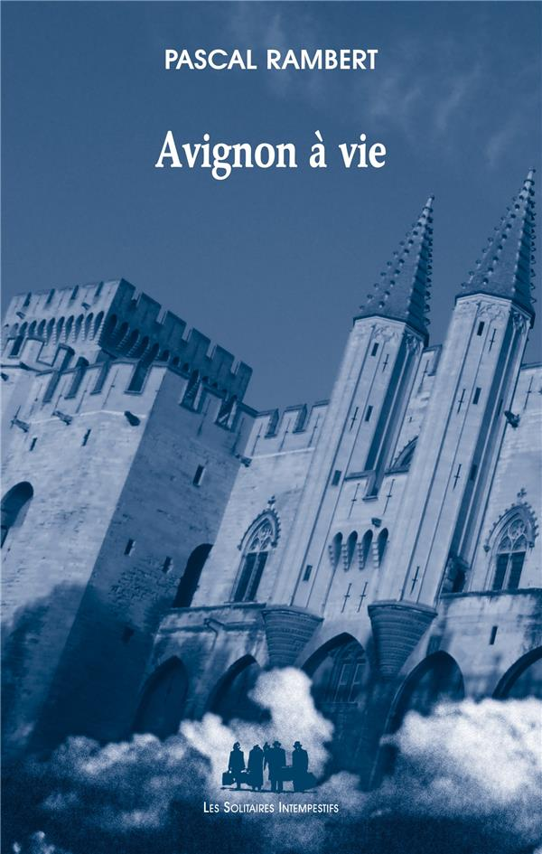Avignon à vie
