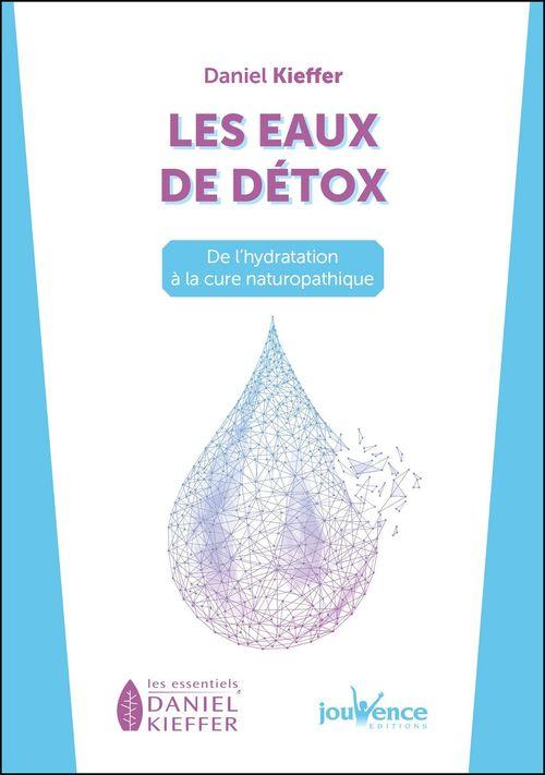 Les eaux de détox ; de l'hydratation à la cure naturopathique