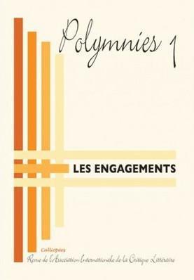 Revue de l association internationale de la critique litteraire (aicl) n 1 - les engagements