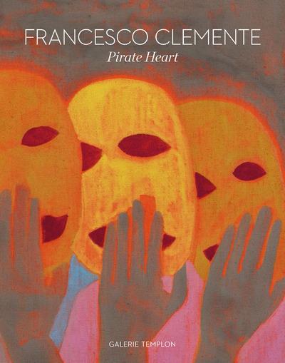 Francesco Clemente ; pirate heart