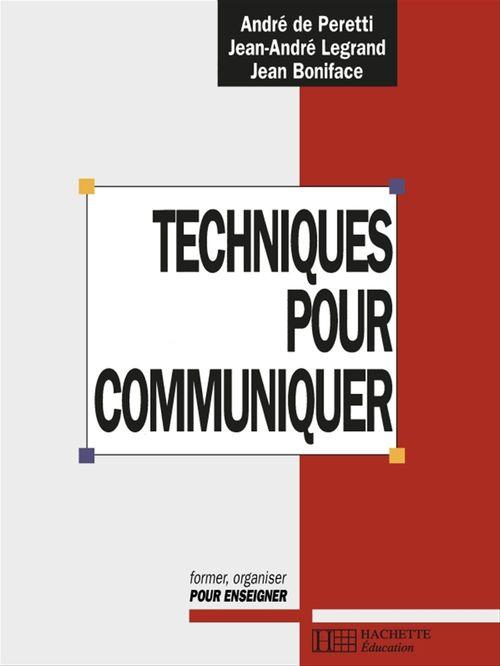 Techniques pour communiquer