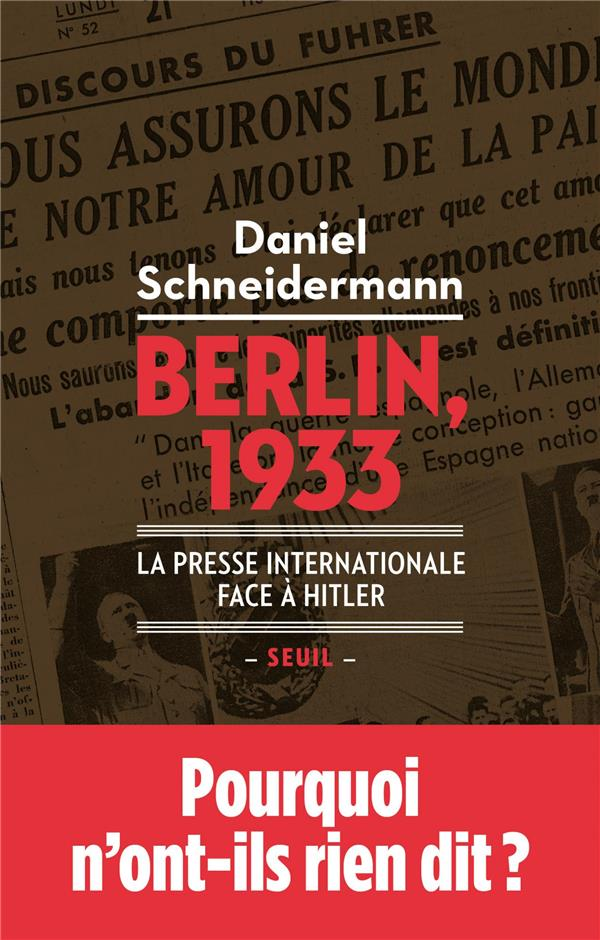 Berlin, 1933 ; la presse internationale face à hitler