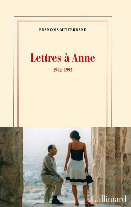 Vente EBooks : Lettres à Anne (1962-1995)  - François MITTERRAND