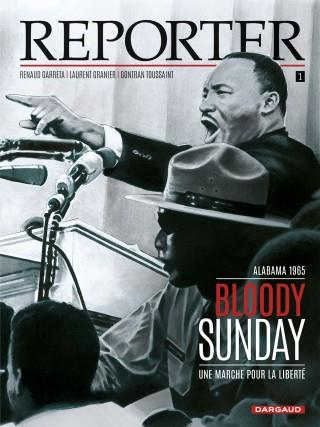 Reporter T.1 ; bloody sunday