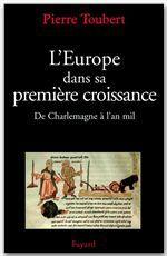 L'Europe dans sa première croissance ; de Charlemagne à l'an mil