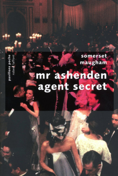 Mr. Ashenden, agent secret