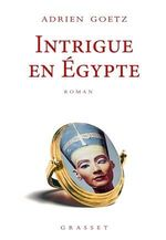 Vente Livre Numérique : Intrigue en Egypte  - Adrien Goetz