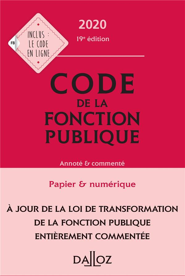 Code de la fonction publique, annoté et commenté (édition 2020)