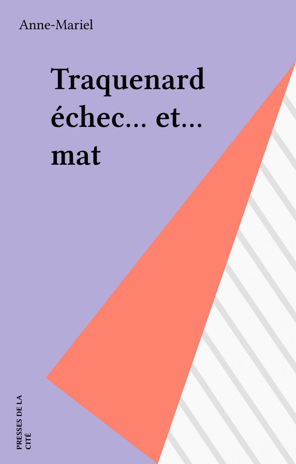 Traquenard échec... et... mat  - Anne-Mariel