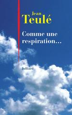 Vente Livre Numérique : Comme une respiration...  - Jean Teulé