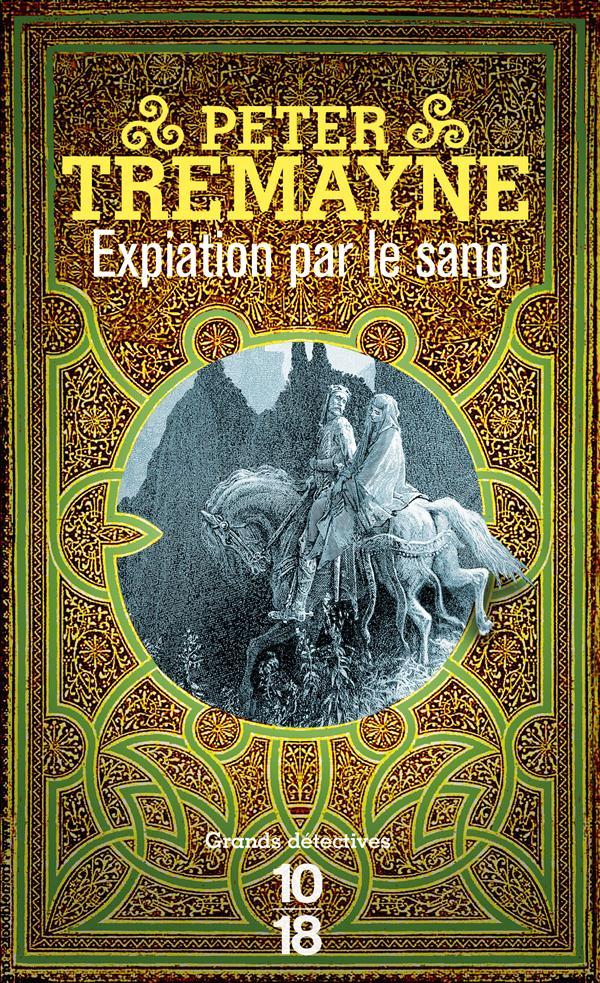 EXPIATION PAR LE SANG Tremayne Peter