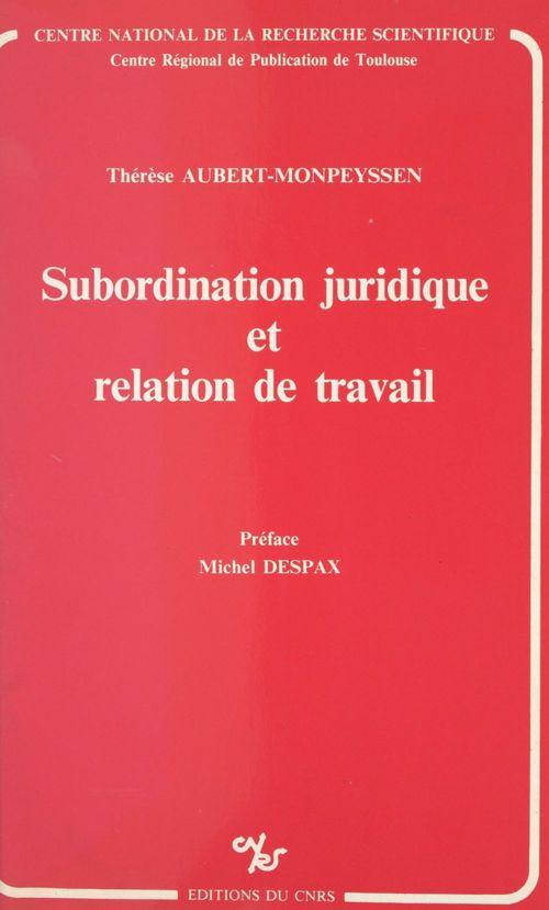 Subordination juridique et relation de travail