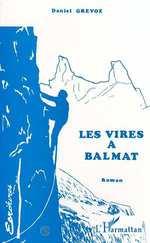 Vente Livre Numérique : Les vires à Balmat  - Grévoz Daniel