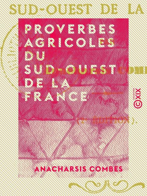 Proverbes agricoles du sud-ouest de la France