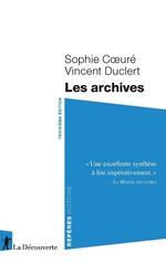 Vente EBooks : Les archives (3e édition)  - Vincent Duclert - Sophie COEURÉ