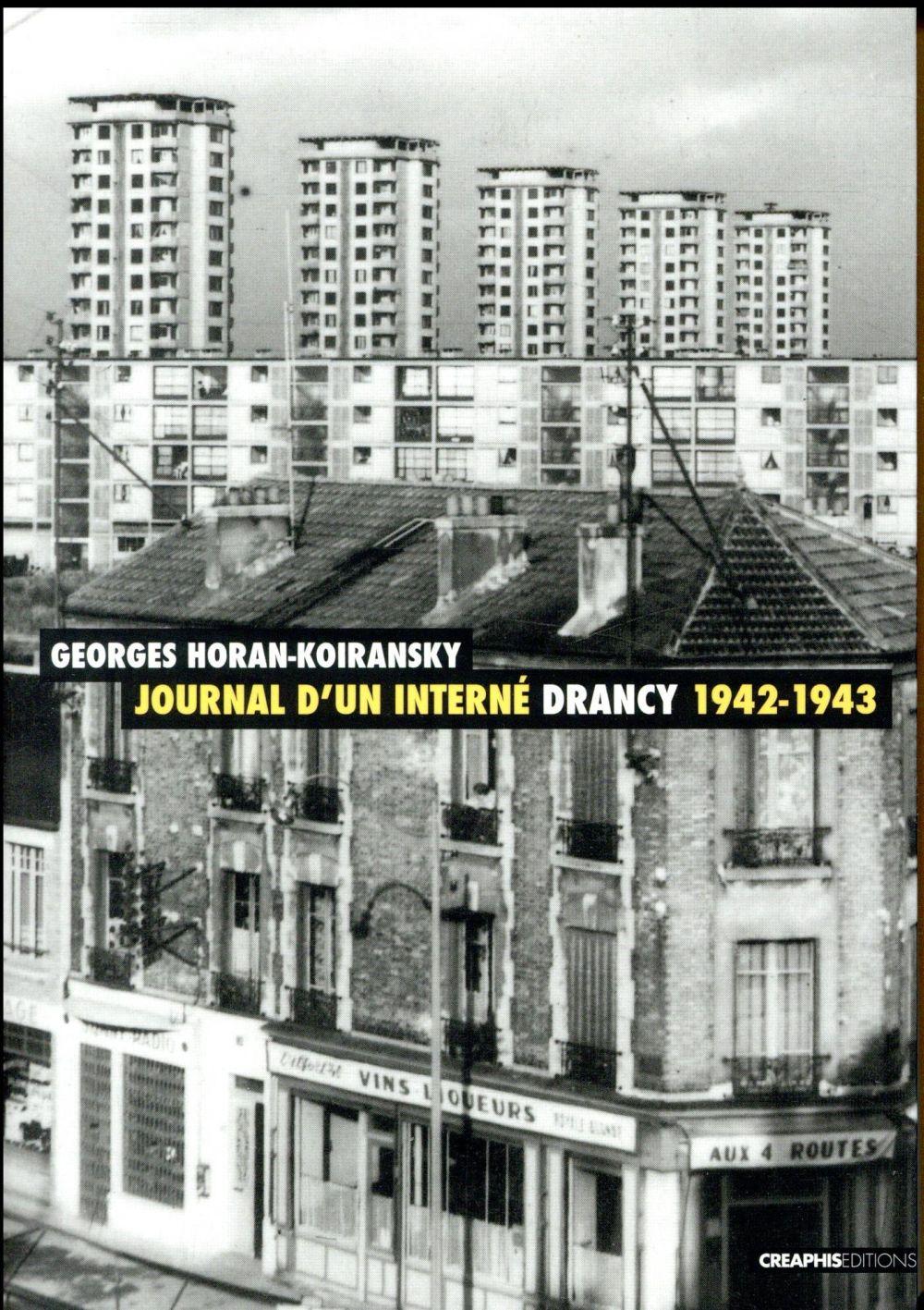 Journal d'un interné ; Drancy, 1942-1943