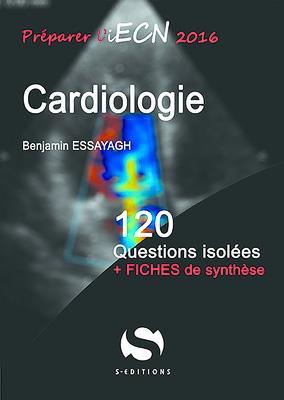 Cardiologie ; 120 questions isolées
