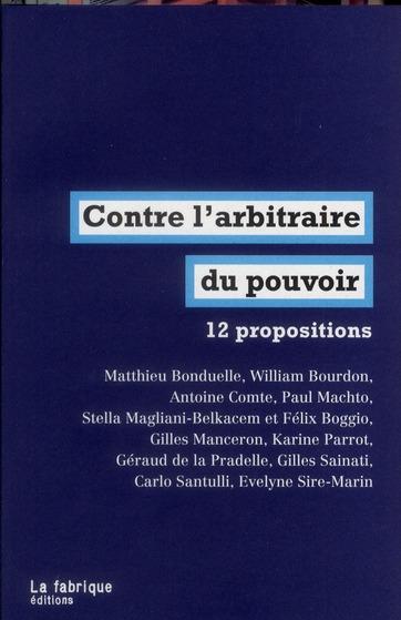 Contre l'arbitraire au pouvoir ; 11 propositions d'urgence