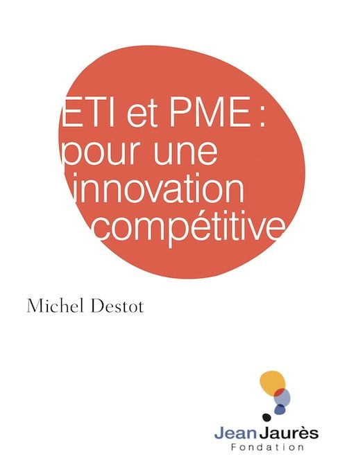 ETI et PME : pour une innovation compétitive