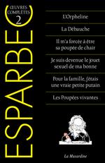 Oeuvres complètes d'Esparbec t.2