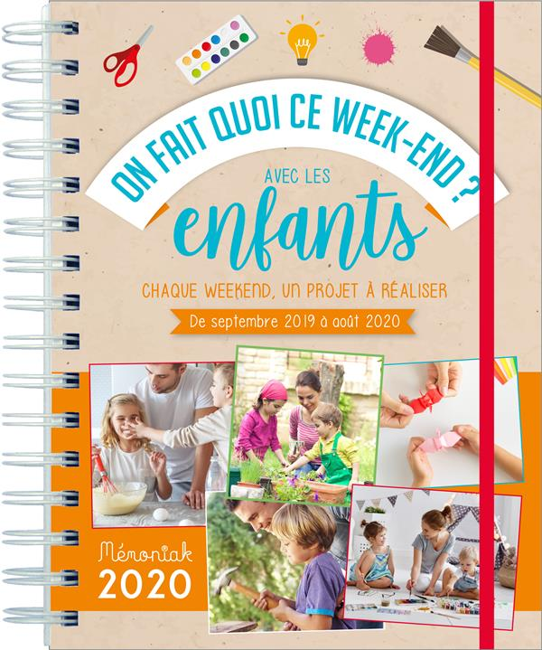 Memoniak ; On Fait Quoi Ce Week-End Avec Les Enfants ? (Edition 2019/2020)