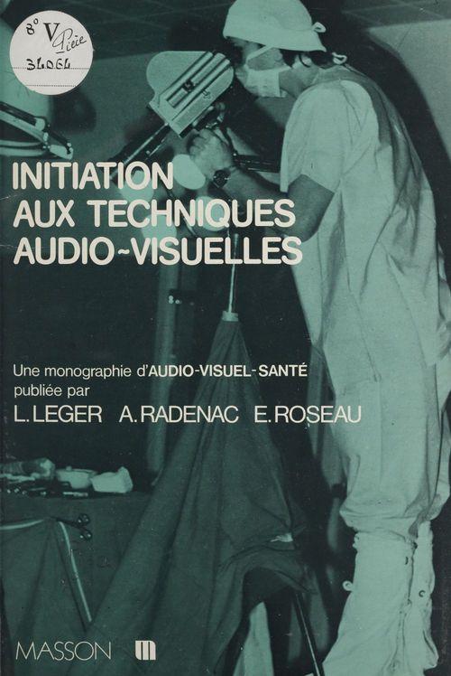 Initiation aux techniques audio-visuelles