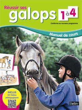 Reussir Ses Galops 1 A 4 ; Manuel De Cours