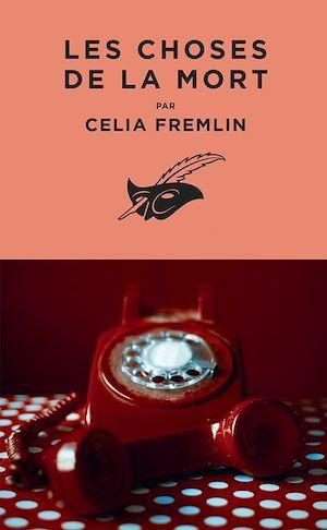 Les Choses de la mort  - Celia Fremlin