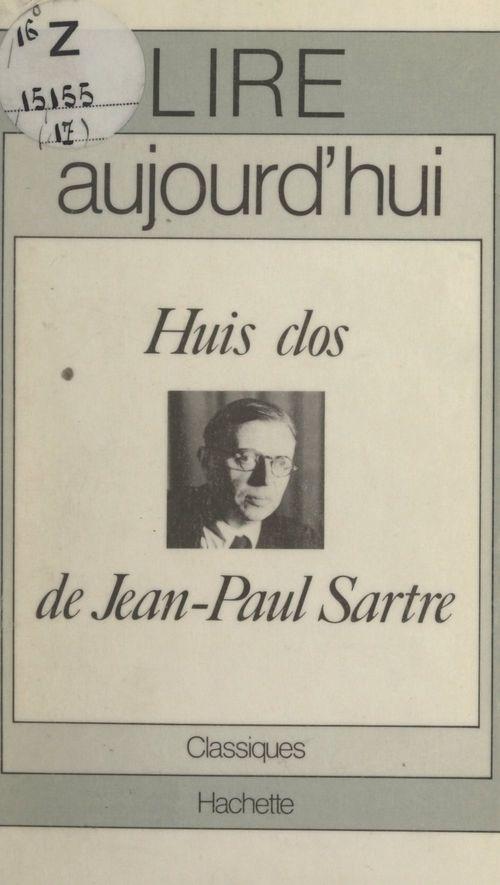 Huis clos, de Jean-Paul Sartre  - Thomas Bishop