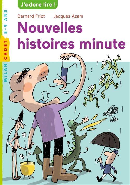 Nouvelles histoires minute