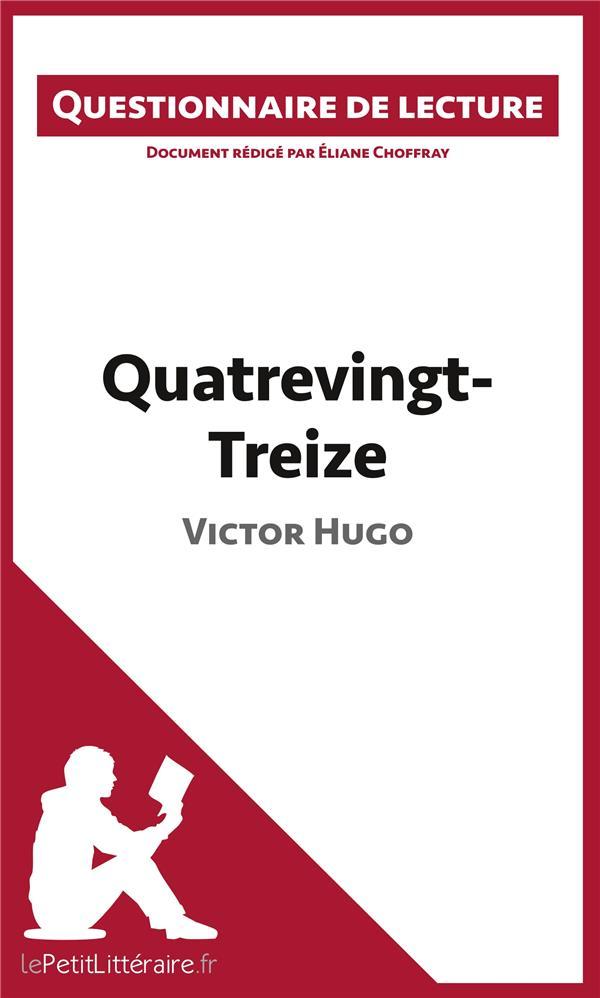 Questionnaire de lecture ; quatrevingt-Treize de Victor Hugo