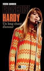 Vente EBooks : Françoise Hardy, un long chant d'amour  - Frédéric Quinonero