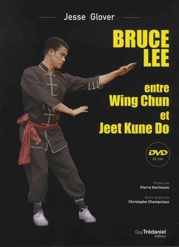 Bruce Lee entre wing chun et jeet kune do