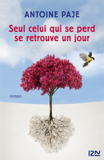 Vente EBooks : Seul celui qui se perd se retrouve un jour  - Antoine PAJE