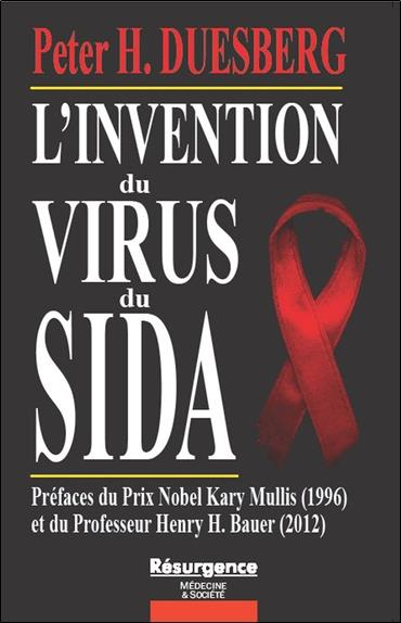 L'Invention Du Virus Du Sida