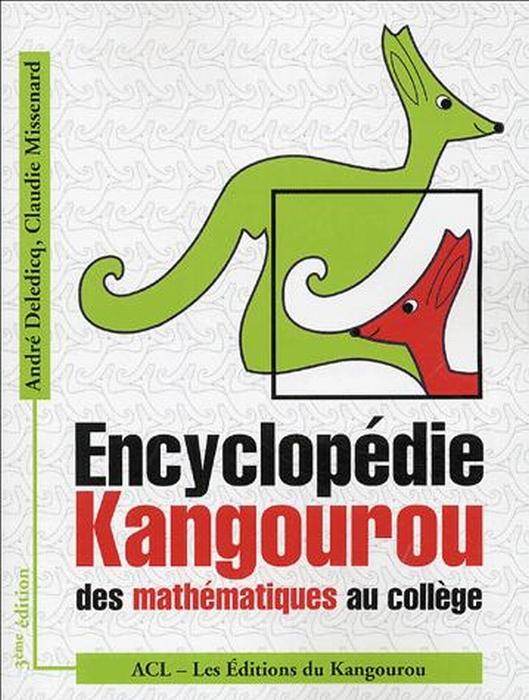 Encyclopédie Kangourou des mathématiques au collège ; 3ème