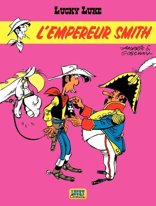 Lucky Luke T.13 ; l'empereur Smith
