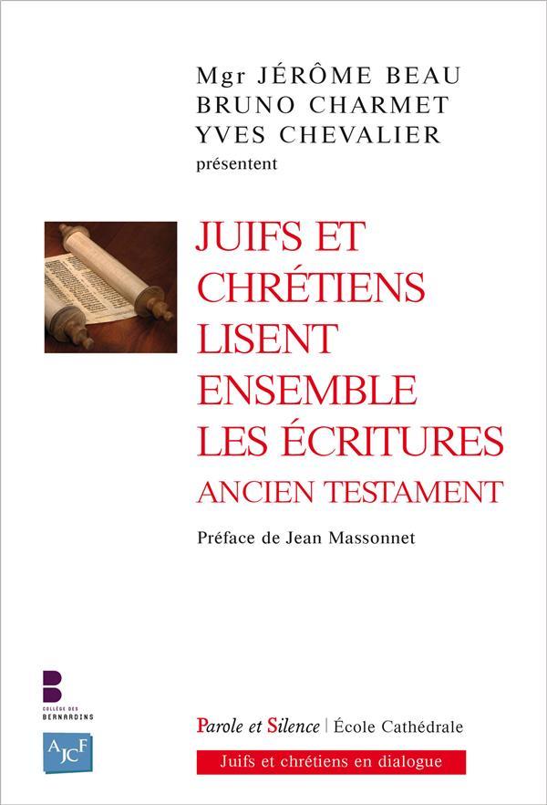Juifs et chrétiens lisent ensemble les Ecritures