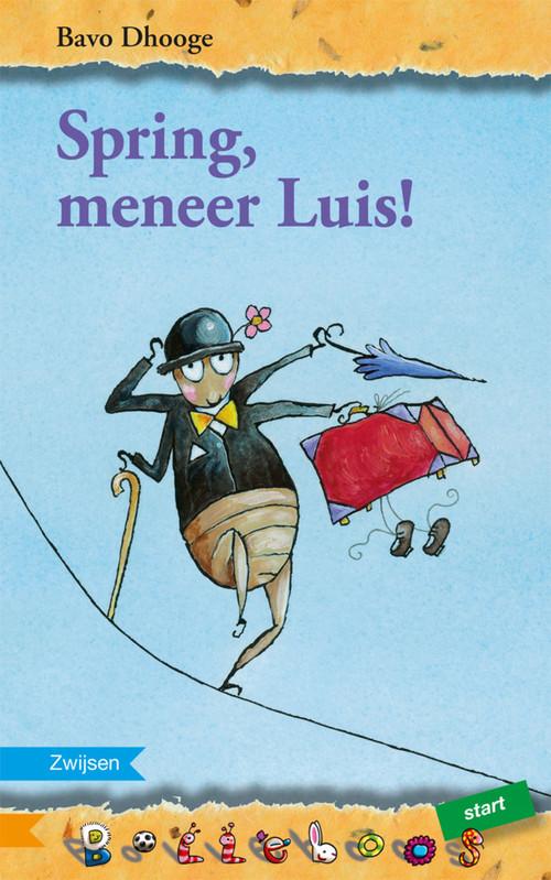 Spring, meneer Luis!