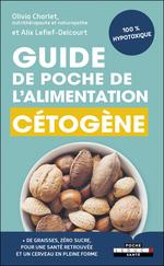 Vente Livre Numérique : Guide de poche de l'alimentation cétogène  - Alix Lefief-Delcourt - Olivia Charlet