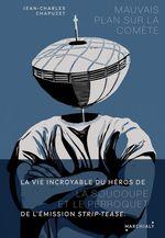 Vente EBooks : Mauvais plan sur la comète; les mésaventures d'un paysan et de ses soucoupes volantes  - Jean-Charles Chapuzet