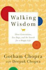 Vente Livre Numérique : Walking Wisdom  - Deepak Chopra