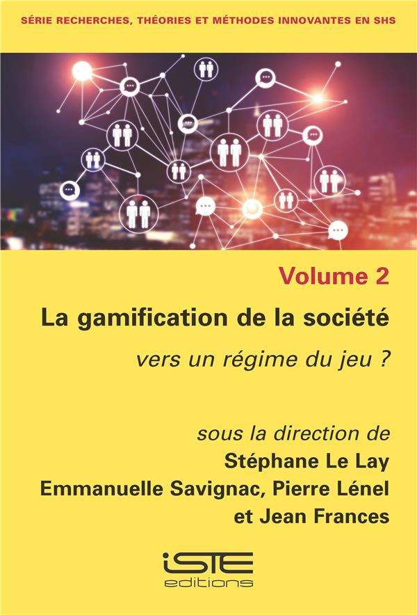 La gamification de la société ; vers un régime du jeu ?