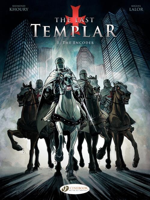 The last templar t.1 ; the encoder