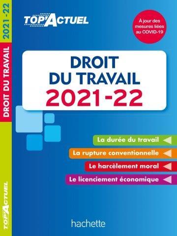 Top'actuel ; droit du travail (édition 2021/2022)