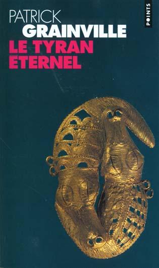 Tyran eternel (le)